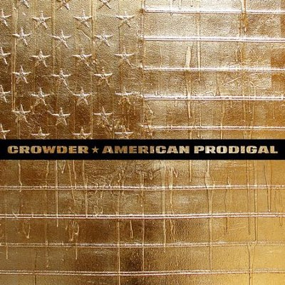 American Prodigal, Vinyl LP   -     By: Crowder