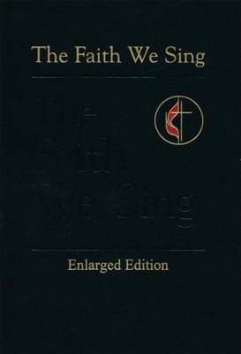 The Faith We Sing Enlarged Pew Edition  -