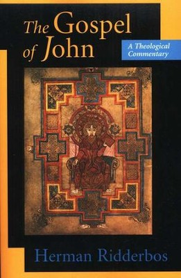 The Gospel of John: A Theological Commentary   -     By: Herman Ridderbos