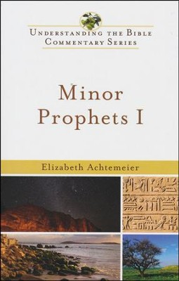 Minor Prophets, Volume 1: Understanding the Bible Commentary Series  -     By: Elizabeth Achtemeier