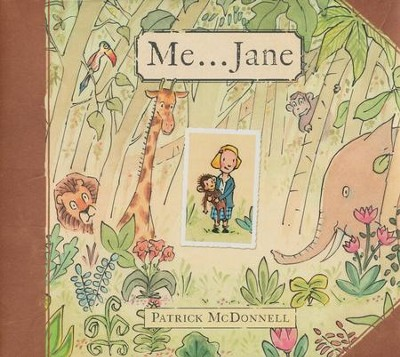 Me...Jane   -     By: Patrick McDonnell