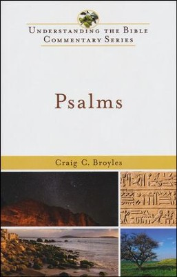 Psalms: Understanding the Bible Commentary Series   -     By: Craig C. Broyles