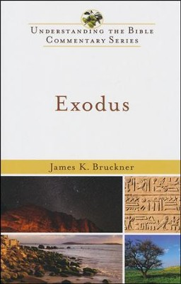 Exodus: Understanding the Bible Commentary Series   -     By: James K. Bruckner