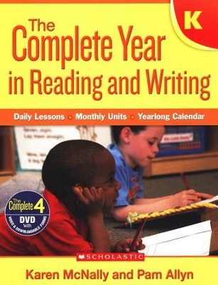 The Complete Year in Reading and Writing: Kindergarten  -     By: Karen McNally