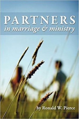 Partners in Marriage and Ministry   -     By: Ronald W. Pierce