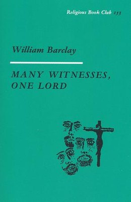 Many Witnesses, One Lord [SCM Press]   -     By: William Barclay