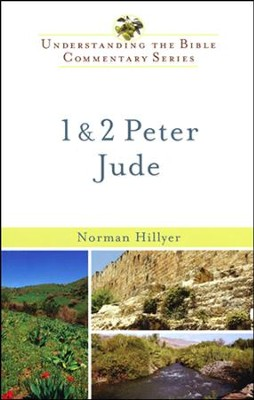 1 & 2 Peter and Jude: Understanding the Bible Commentary Series  -     By: Norman Hillyer