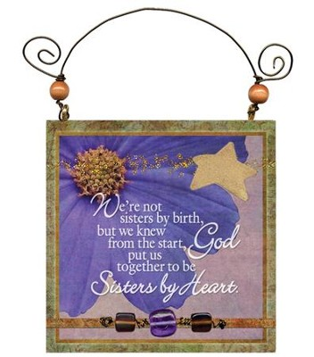 Sisters By Heart Plaque  -