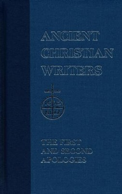 The First and Second Apologies (Ancient Christian Writers)  -     By: Justin Martyr