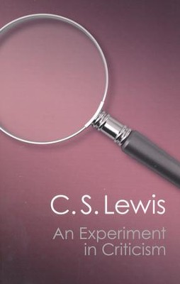 An Experiment in Criticism   -     By: C.S. Lewis