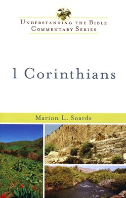 1 Corinthians: Understanding the Bible Commentary Series  -     By: Marion L. Soards