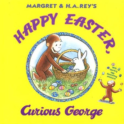 Happy Easter, Curious George  -     By: H.A. Rey