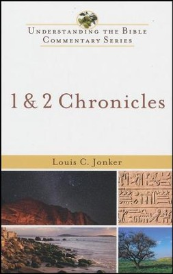 1 & 2 Chronicles: Understanding the Bible Commentary Series   -     By: Louis C. Jonker