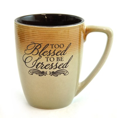 Too Blessed To Be Stressed Mug  -