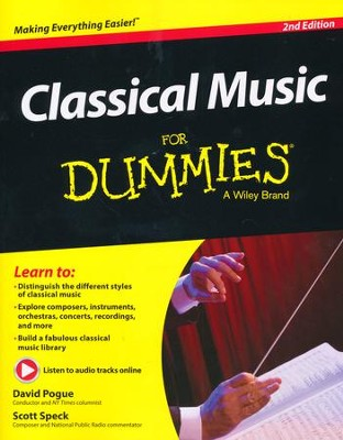 Classical Music For Dummies  -     By: David Pogue, Scott Speck