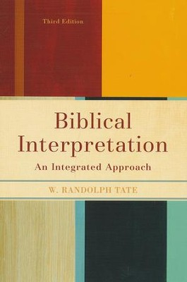 Biblical Interpretation, Third Edition   -     By: W. Randolph Tate