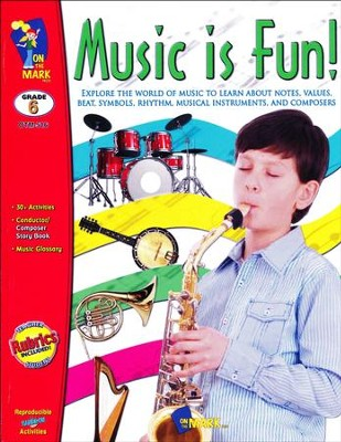 Music is Fun! Grade 6  -