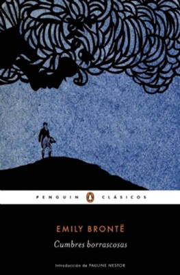 Cumbres borrascosas (Wuthering Heights) - Spanish  -     By: Emily Bronte