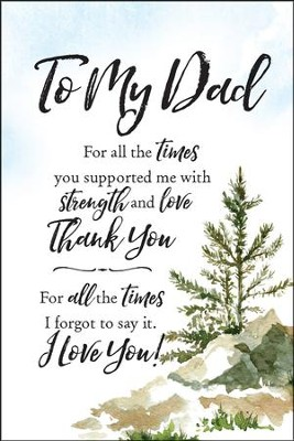 To My Dad for All the Times... Plaque          -