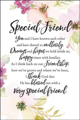 Special Friend You and I Have Known Each Other Plaque  -