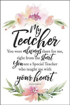 My Teacher You Were Always There for Me Plaque  -