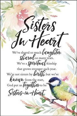 Sisters in Heart We've Shared So Much Laughter Plaque  -