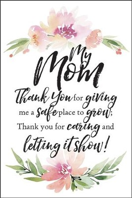 My Mom Thank You for Giving Me a Safe Place Plaque  -