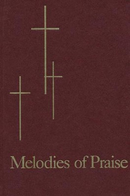 Melodies of Praise, Maroon  -