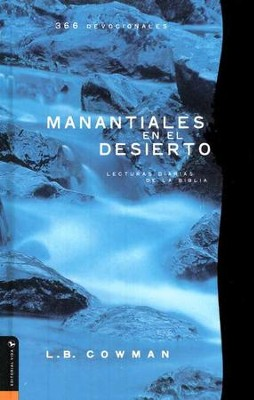 Manantiales en el Desierto: Streams in the Desert   -     By: L.B. Cowman