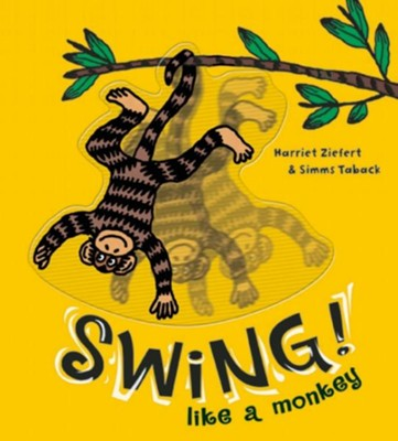 Swing Like A Monkey  -