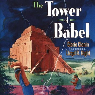 The Tower of Babel     -     By: Gloria Clanin