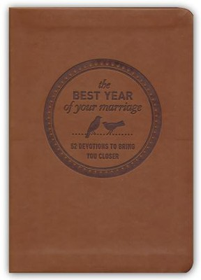 The Best Year of Your Marriage: 52 Devotions to Bring You Closer  -     By: Jim Daly, Jean Daly