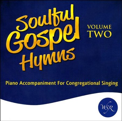 Soulful Gospel Hymns, Volume Two   -