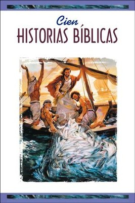 Cien Historias Bíblicas  (One Hundred Bible Stories)  -     By: Sociedad Biblica Internacional