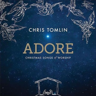 Adore: Christmas Songs of Worship, Vinyl   -     By: Chris Tomlin