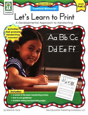 Let's Learn to Print: Traditional Manuscript (PK-2): A Developmental Approach to Handwriting  -     By: Sherrill B. Flora