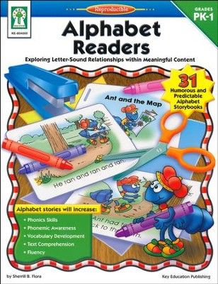 Alphabet Readers (PK-1): Exploring Letter-Sound Relationships within Meaningful Content  -     By: Sherrill B. Flora