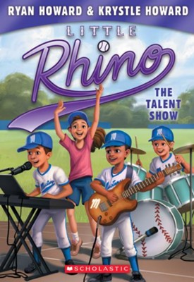The Talent Show (Little Rhino #4)  -     By: Ryan Howard     Illustrated By: Krystle Howard