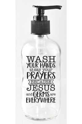Wash Your Hands and Say Your Prayers Soap Dispenser  -