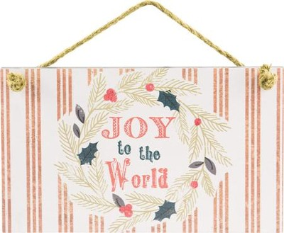 Joy to the World Hanging Plaque  -