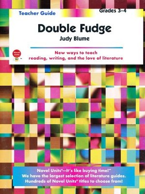 Double Fudge, Novel Units Teacher's Guide, Grades 3-4   -     By: Judy Blume