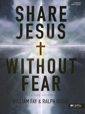 Share Jesus Without Fear, Member Book  -     By: William Fay, Ralph Hodge
