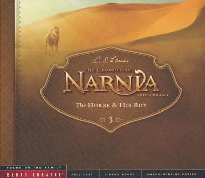 The Horse and His Boy: Radio Theatre--CDs   -     By: C.S. Lewis, Paul McCusker