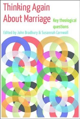 Thinking Again About Marriage  -     Edited By: John Bradbury     By: Susannah Cornwall