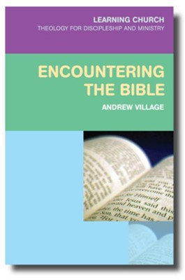 Encountering the Bible  -     By: Andrew Village