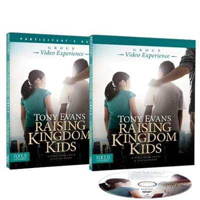 Raising Kingdom Kids Small Group Curriculum   -     By: Tony Evans, Focus on the Family