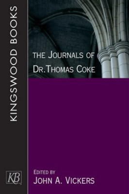 The Journals of Dr. Thomas Coke  -