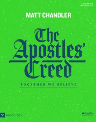The Apostles' Creed DVD Leader Kit: Together We Believe  -     By: Matt Chandler