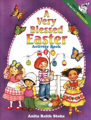 A Very Blessed Easter Activity Book   -     By: Anita Reith Stohs