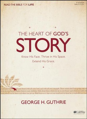 The Heart of God's Story Bible Study Book  -     By: George Guthrie